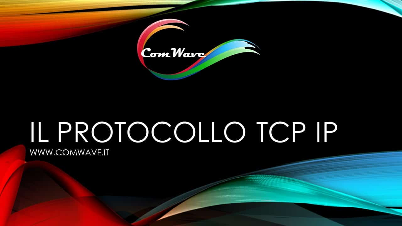 Protocollo TCP IP