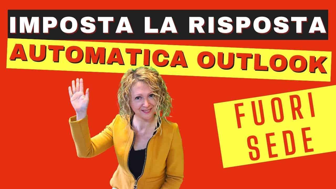 Come Impostare la risposta automatica Outlook