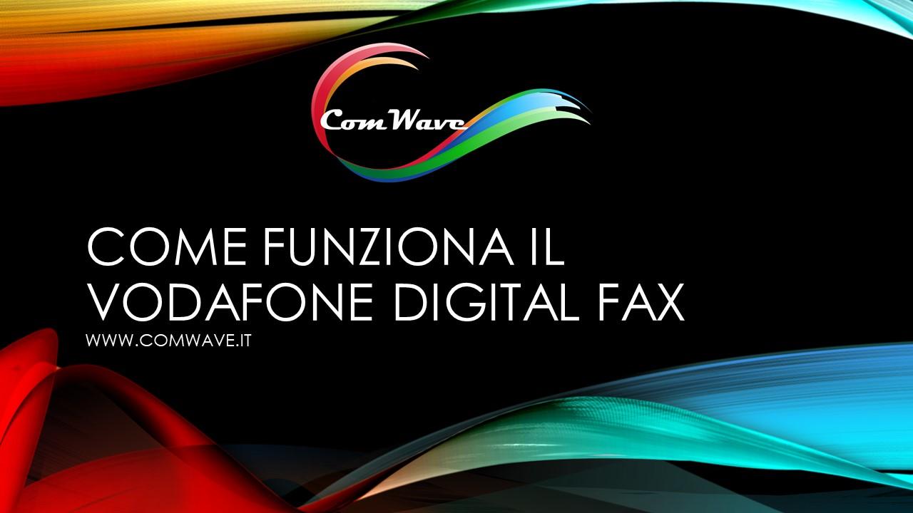 Come funziona il vodafone digital fax