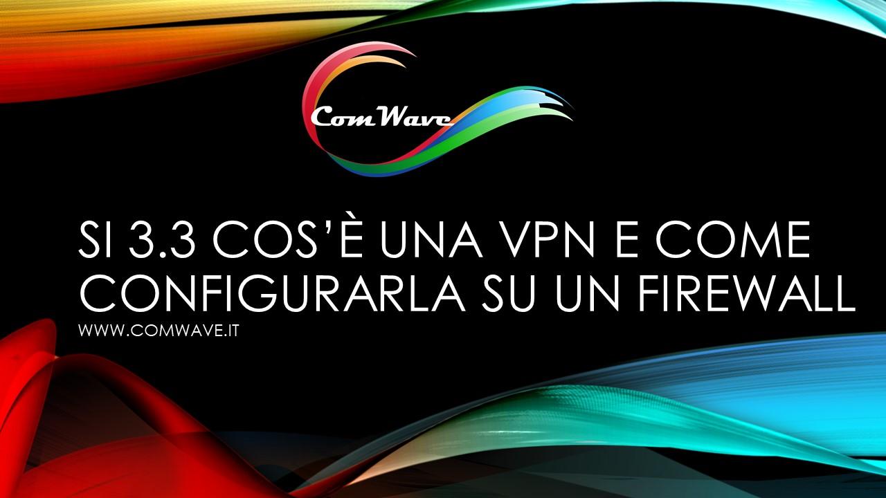 Come configurare una VPN su un firewall