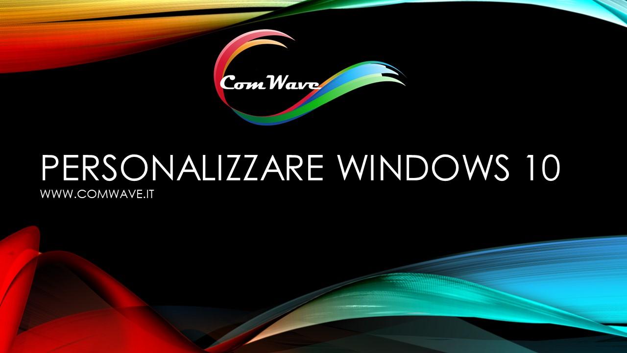 personalizzare windows 10