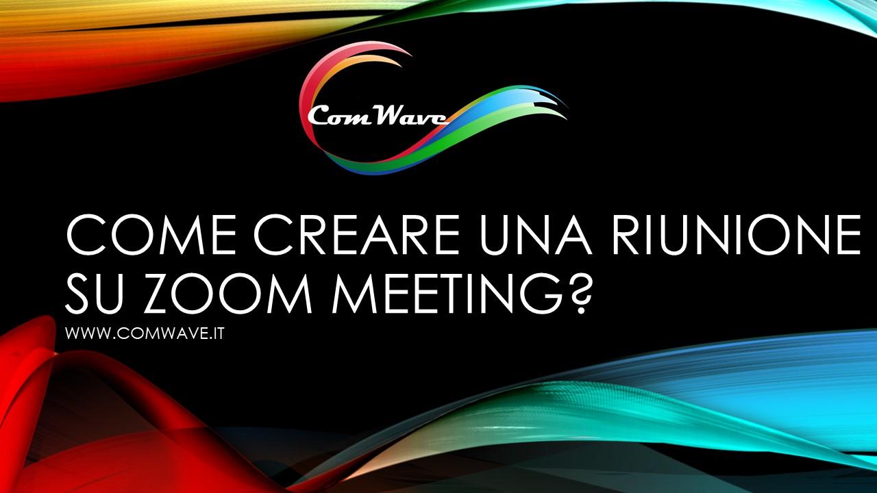 Come creare una riunione su zoom meeting