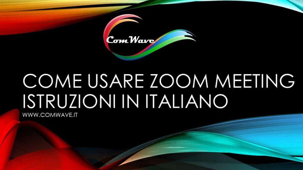 Come usare Zoom meeting italiano