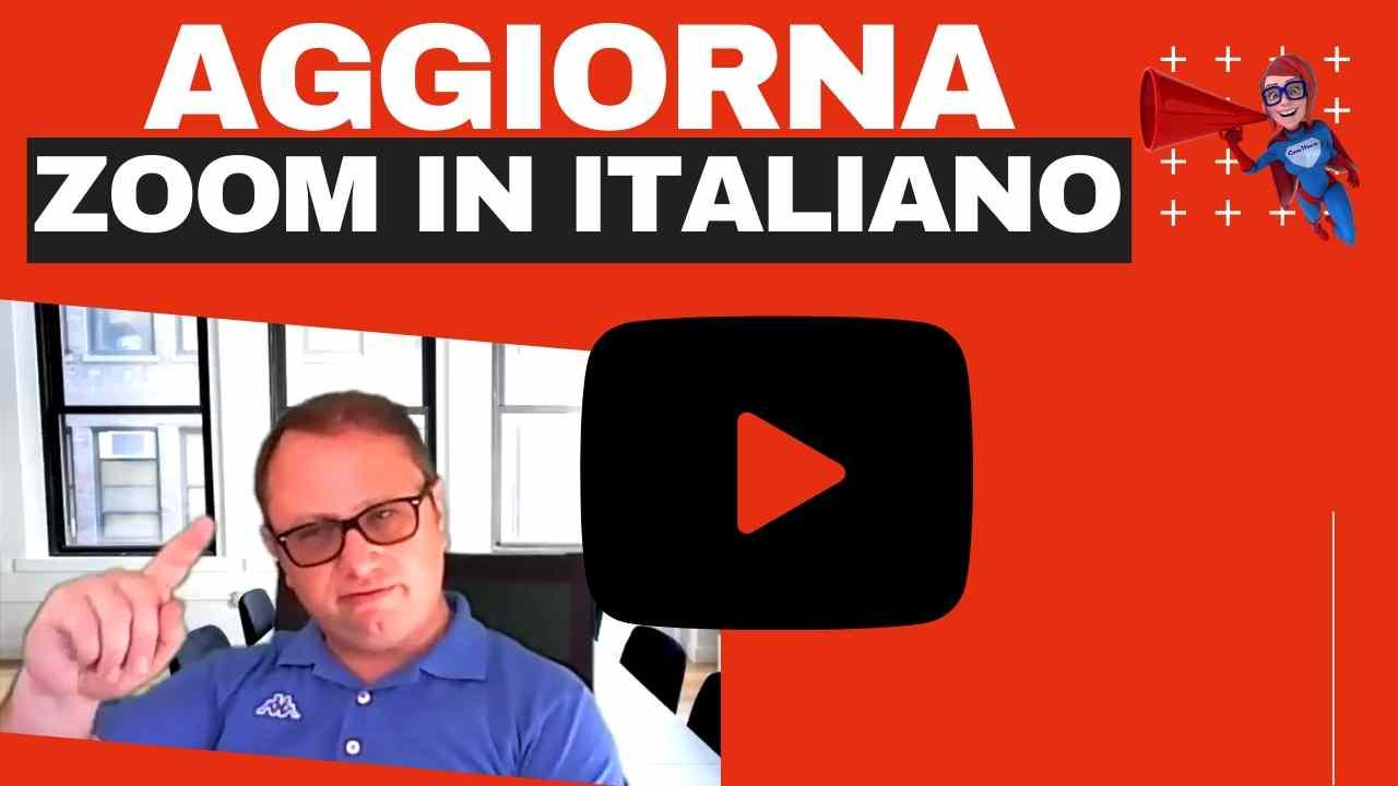 Aggiornare Zoom in italiano - Come impostare Zoom meeting in italiano - zoom meeting italiano